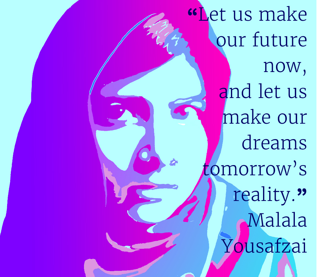 Let us make our future now, and let us make dreams tomorrow's reality - Malala Yousafza